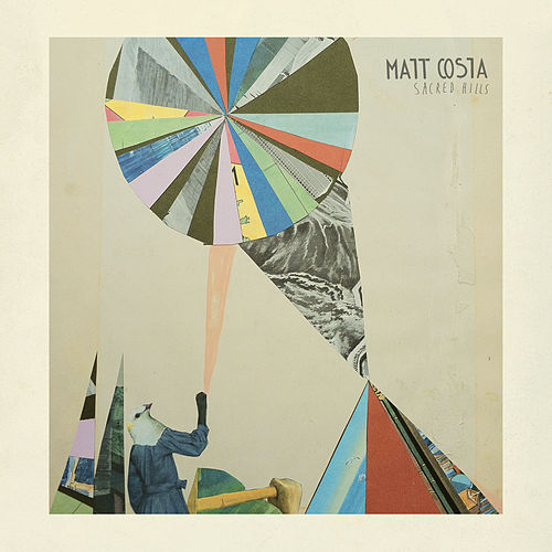 Play & Download Sacred Hills by Matt Costa | Napster