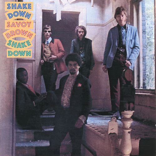 Shake Down by Savoy Brown