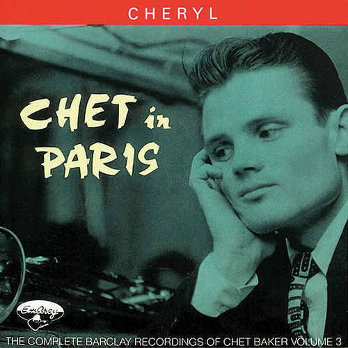 Chet In Paris Vol 3 by Chet Baker
