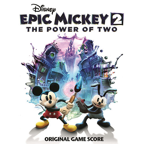 Play & Download Epic Mickey 2: The Power of Two by Various Artists | Napster