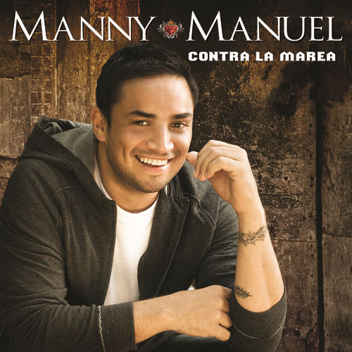Play & Download Contra La Marea by Manny Manuel | Napster