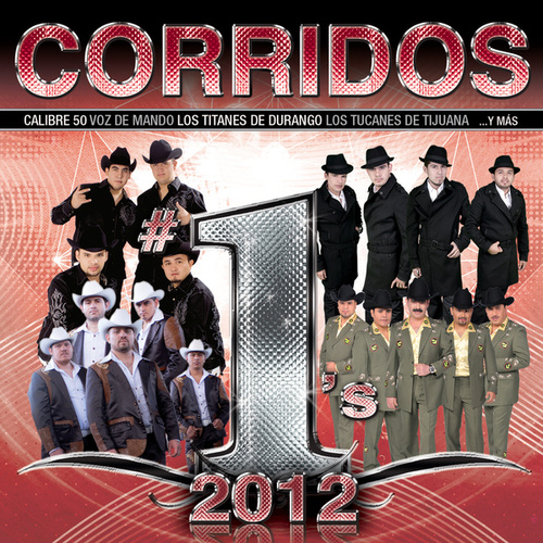 Play & Download Corridos #1´s 2012 by Various Artists | Napster