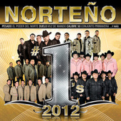 Norteño #1´s 2012 by Various Artists