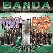 Play & Download Banda #1´s 2012 by Various Artists | Napster