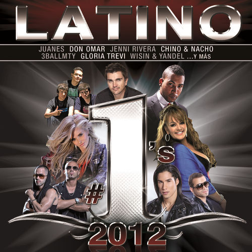 Play & Download Latino #1´s 2012 by Various Artists | Napster