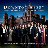Play & Download Downton Abbey - The Essential Collection by Various Artists | Napster