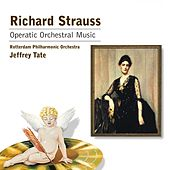 Operatic Orchestral Music by Richard Strauss