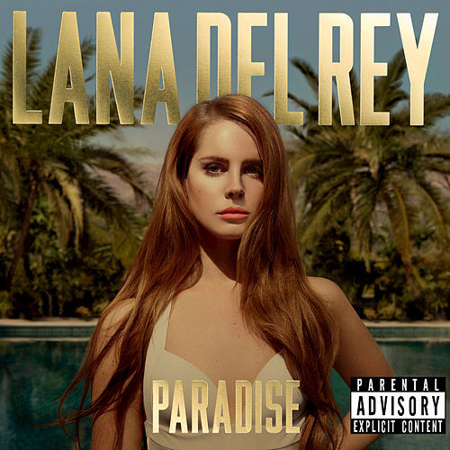 Play & Download Paradise by Lana Del Rey | Napster