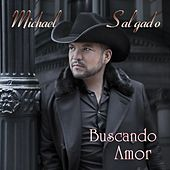 Play & Download Buscando Amor by Michael Salgado | Napster