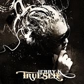 True Self by Jerry. K