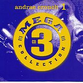 Mega 3 Collection, Vol. 1 by Andrae Crouch