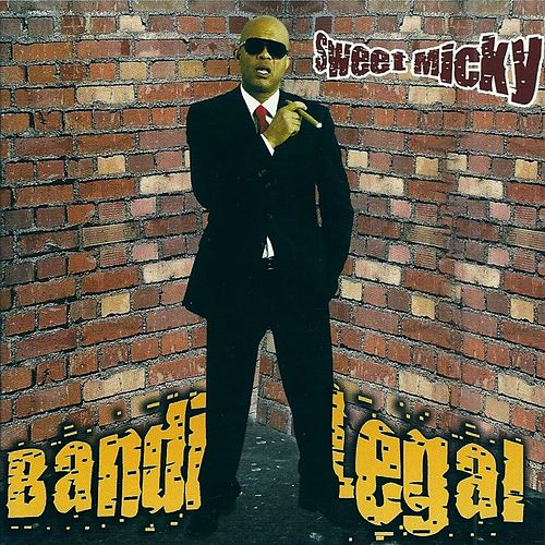 Play & Download Bandi Legal by Sweet Micky | Napster
