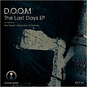 Play & Download The Last Days EP by Doom | Napster