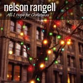 Play & Download All I Hope For Christmas by Nelson Rangell | Napster