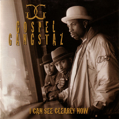 Play & Download I Can See Clearly Now by Gospel Gangstas | Napster