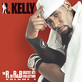 The R. in R&B Collection, Vol. 1 by R. Kelly