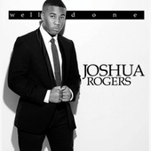 Play & Download Well Done by Joshua Rogers | Napster