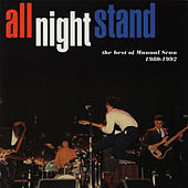 All Night Stand: The Best of Manual Scan 1980-1992 by Manual Scan