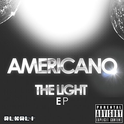 Play & Download The Light - EP by El Americano | Napster