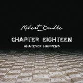 Chapter Eighteen by Robert Double