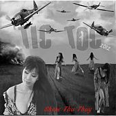 Play & Download Tic Toc 2012 by Shere Thu Thuy | Napster