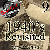 1940's Re-Visited 9 - [The Dave Cash Collection] de Various Artists