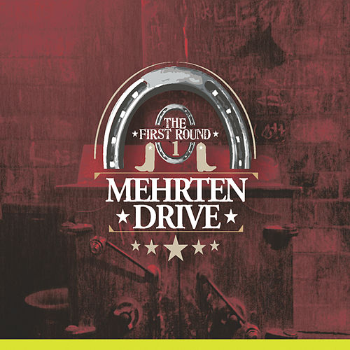 Play & Download The First Round by Mehrten Drive | Napster