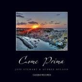 Come Prima by Jeff Stewart