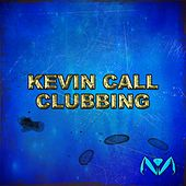 Clubbing by Kevin Call