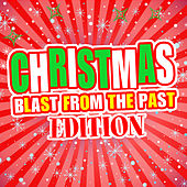 Christmas! Blast from the Past Edition de Various Artists