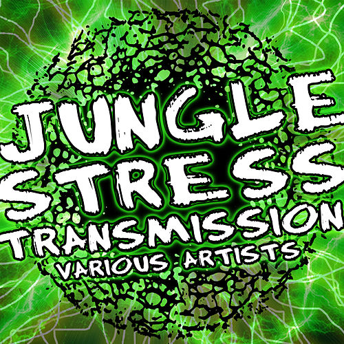 Play & Download Jungle Stress Transmission by Various Artists | Napster