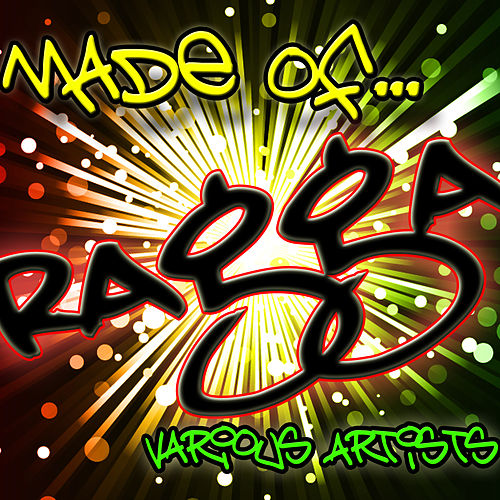 Play & Download Made Of... Ragga by Various Artists | Napster