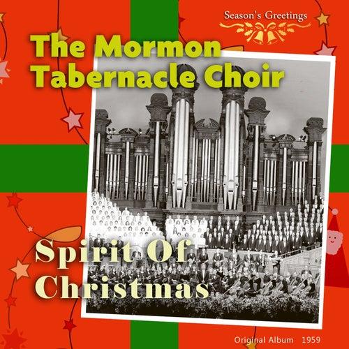 The Spirit of Christmas (Original Album 1959) by The Mormon Tabernacle Choir