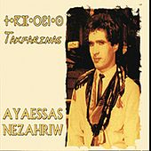 Play & Download Ay aassas nezahriw (Version remasterisée) by Tak Farinas | Napster