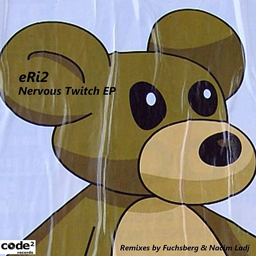 Play & Download Nervous Twitch EP by Eri2 | Napster