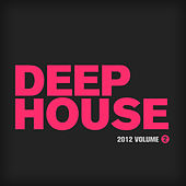 Play & Download Deep House 2012, Vol. 2 by Various Artists | Napster