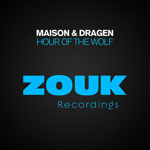 Play & Download Hour Of The Wolf by La Maison | Napster