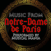 Music from Notre-Dame DE Paris by Musical Mania