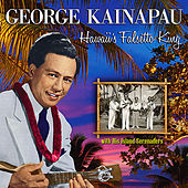 Play & Download George Kainapau Hawaii's Falsetto King by George Kainapau | Napster