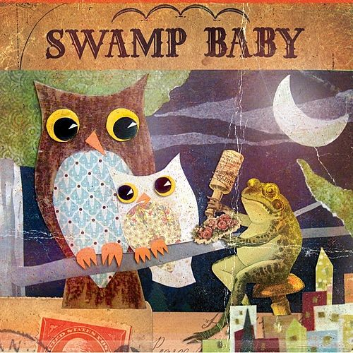 Play & Download For Baby's Babies by Swamp Baby | Napster