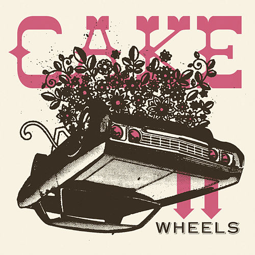 Play & Download Wheels EP by Cake | Napster