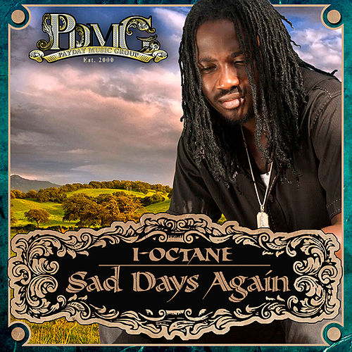Play & Download Sad Days Again - Single by I-Octane | Napster