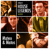 Play & Download House Legends: Mateo & Matos by Mateo and Matos | Napster