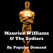 By Popular Demand by Maurice Williams and the Zodiacs