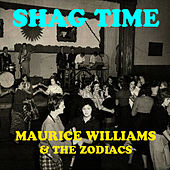 Shag Time by Maurice Williams and the Zodiacs