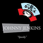 Play & Download Spunky by Johnny Jenkins | Napster