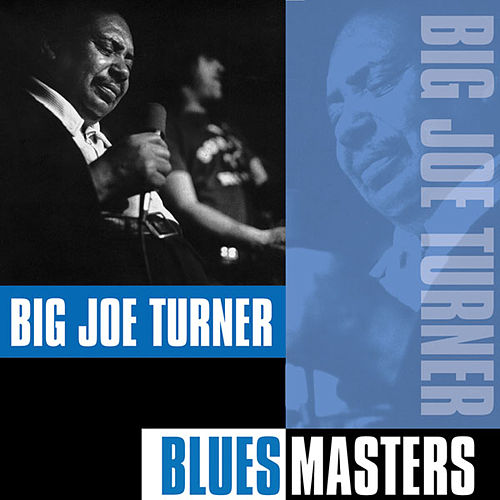 Play & Download Blues Masters by Big Joe Turner | Napster
