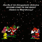 Play & Download Second Star To The Right: Salute to Walt Disney by Sun Ra | Napster