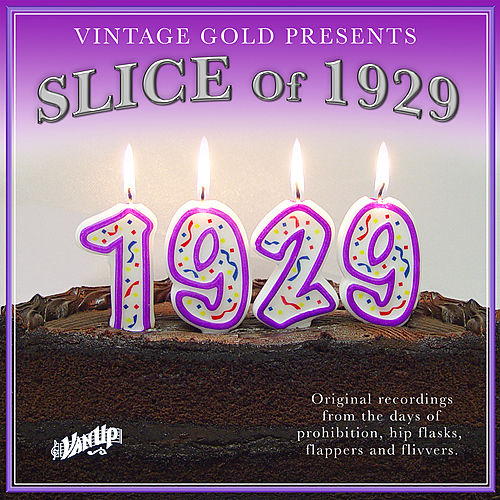 Play & Download Slice of 1929 by Various Artists | Napster