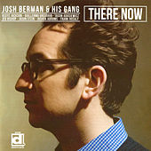 Play & Download There Now by Josh Berman | Napster